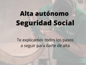 Alta autónomo Seguridad social